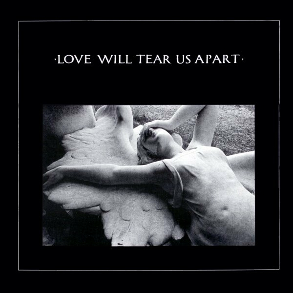 "Joy Division – ""Love Will Tear Us Apart"""